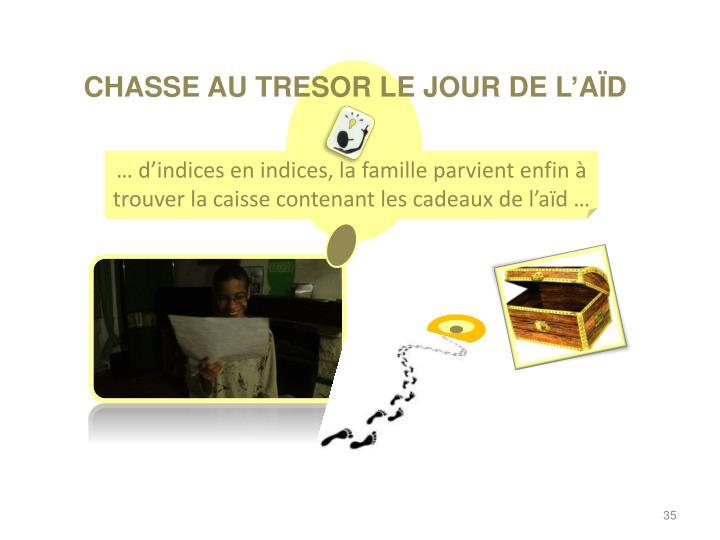 CHASSE AU TRESOR LE JOUR DE L'AÏD