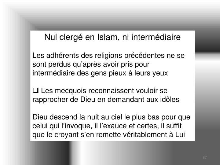 Nul clergé en Islam, ni intermédiaire
