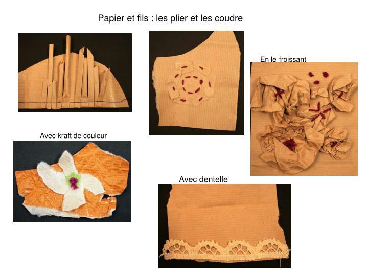 Papier et fils : les plier et les coudre