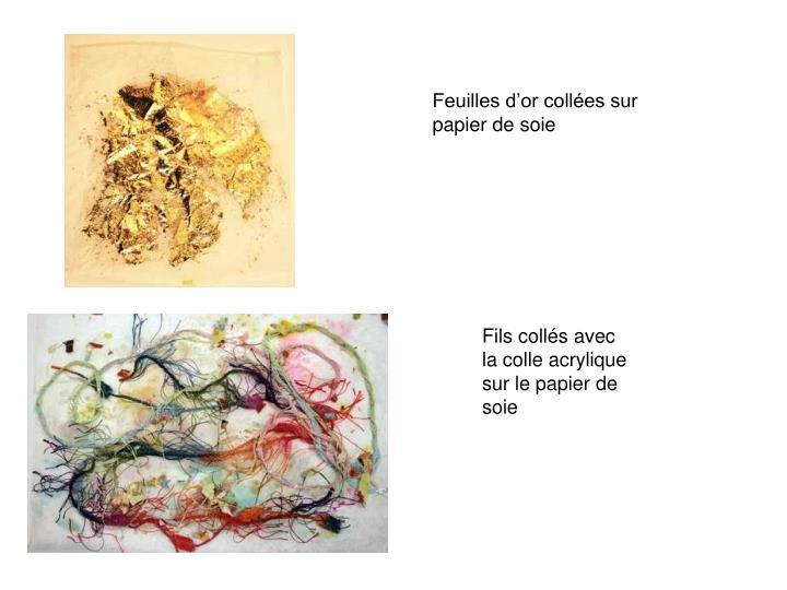 Feuilles d'or collées sur papier de soie