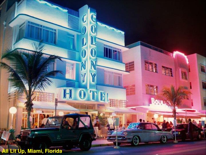 All Lit Up, Miami, Florida