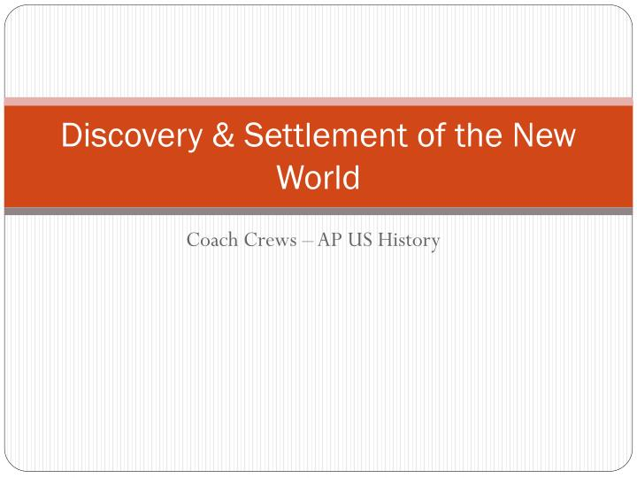discovery settlement of the new world