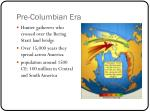 pre columbian era