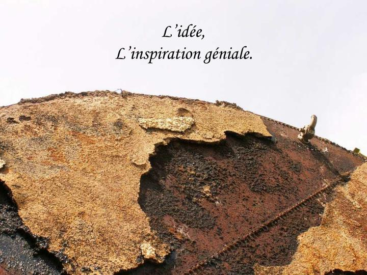 Source d'inspiration.