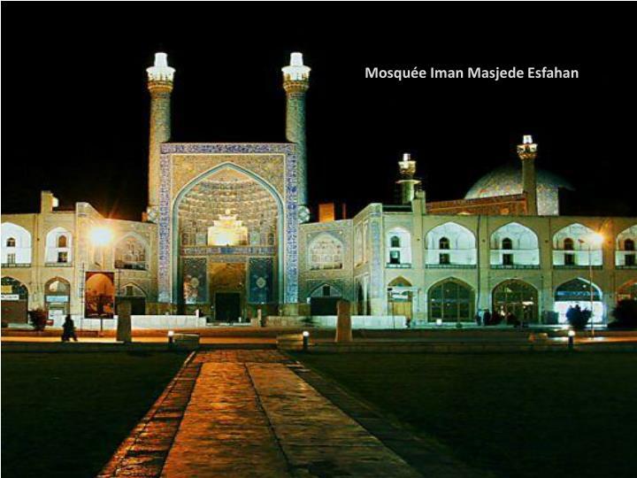 Mosquée Iman Masjede Esfahan
