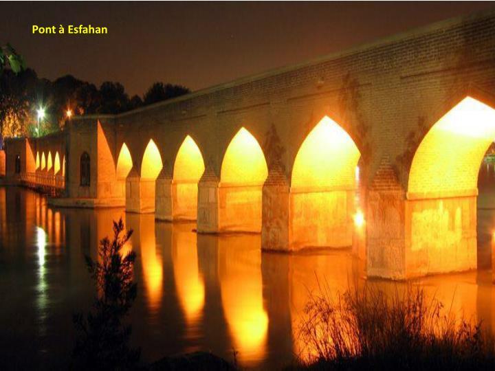 Pont à Esfahan