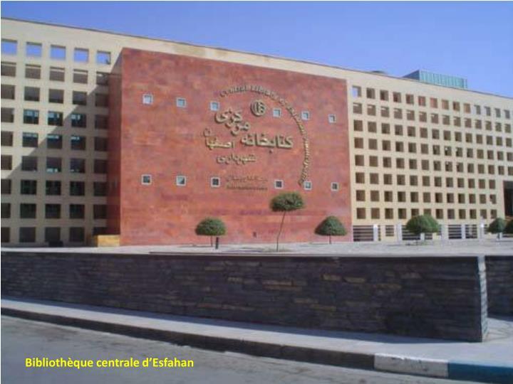 Bibliothèque centrale d'Esfahan