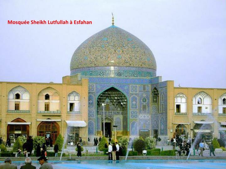 Mosquée Sheikh Lutfullah à Esfahan