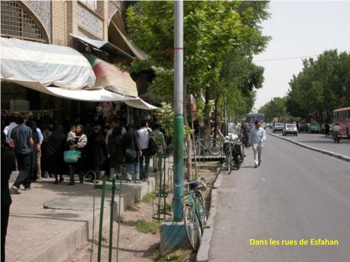Dans les rues de Esfahan