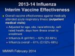 2013 14 influenza interim vaccine effectiveness