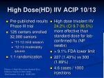 high dose hd iiv acip 10 13