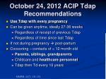 october 24 2012 acip tdap recommendations