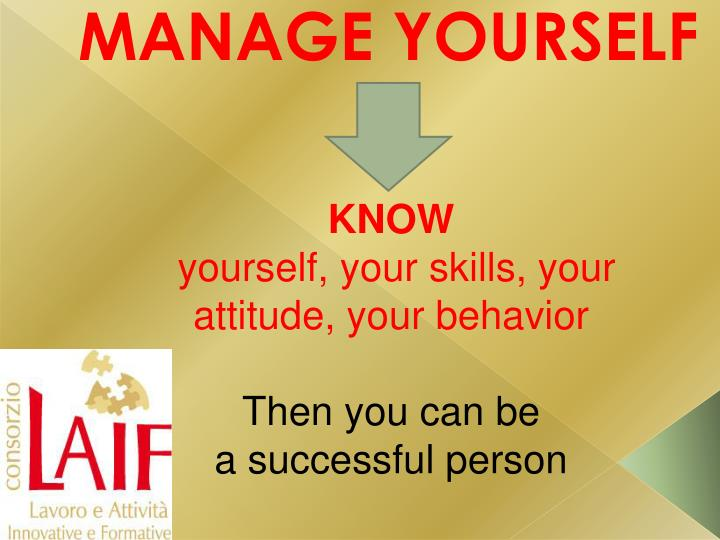 Manage yourself