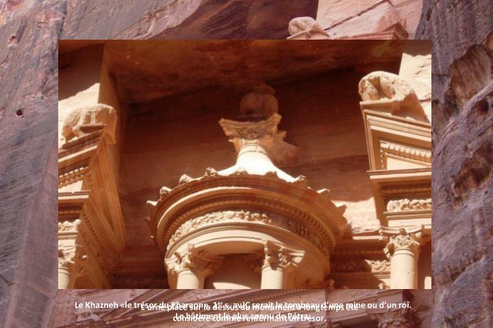 Le Khazneh «le trésor du Pharaon», 1