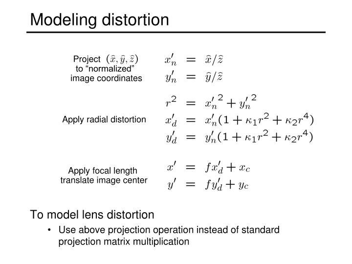Modeling distortion