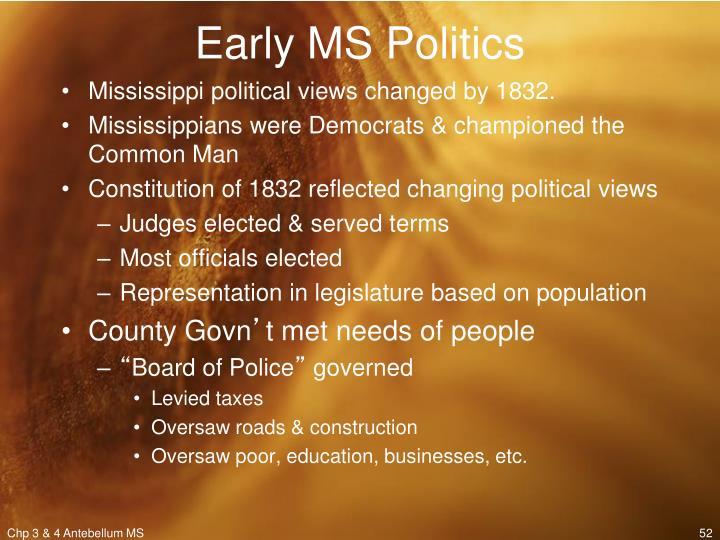 Early MS Politics