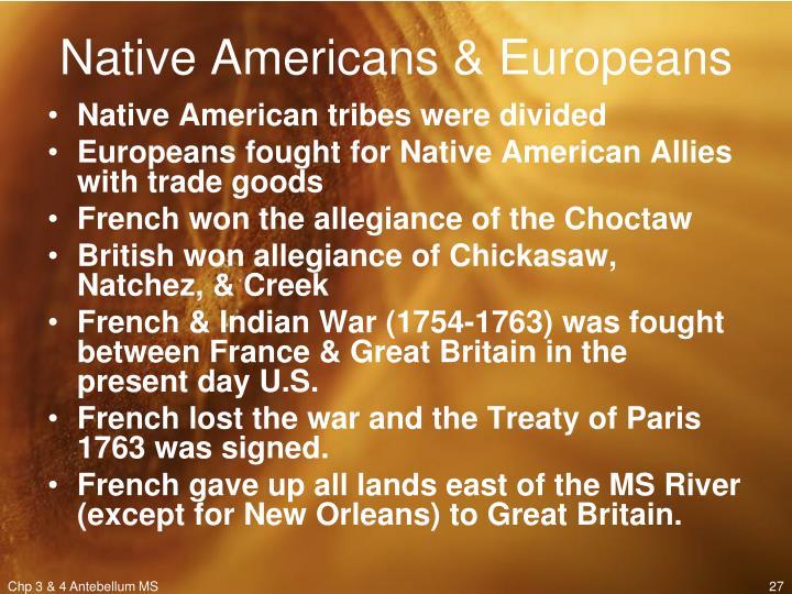 Native Americans & Europeans