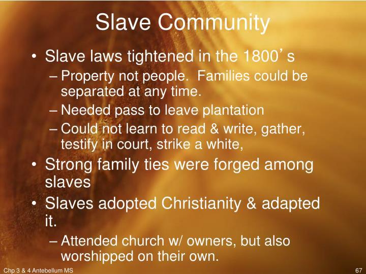 Slave Community