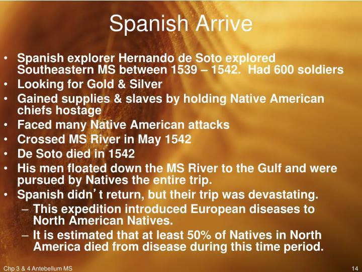 Spanish Arrive
