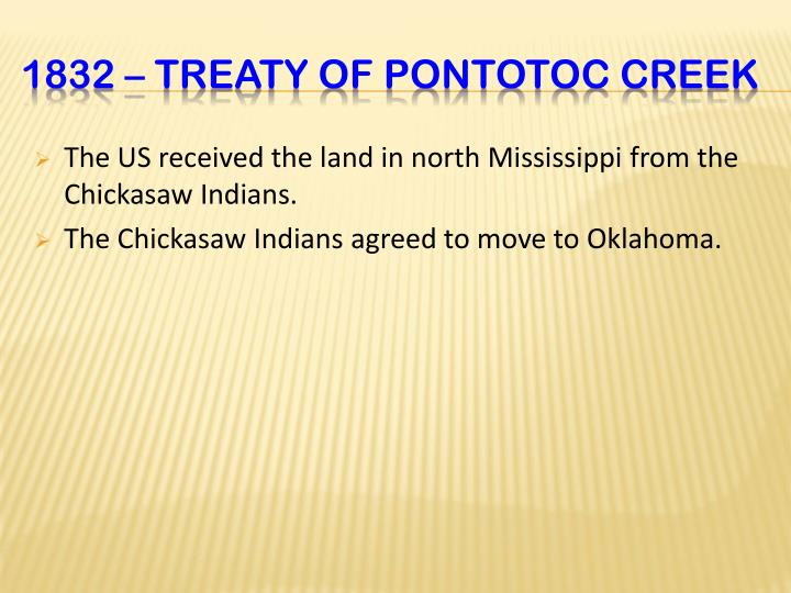 The US received the land in north Mississippi from the Chickasaw Indians.