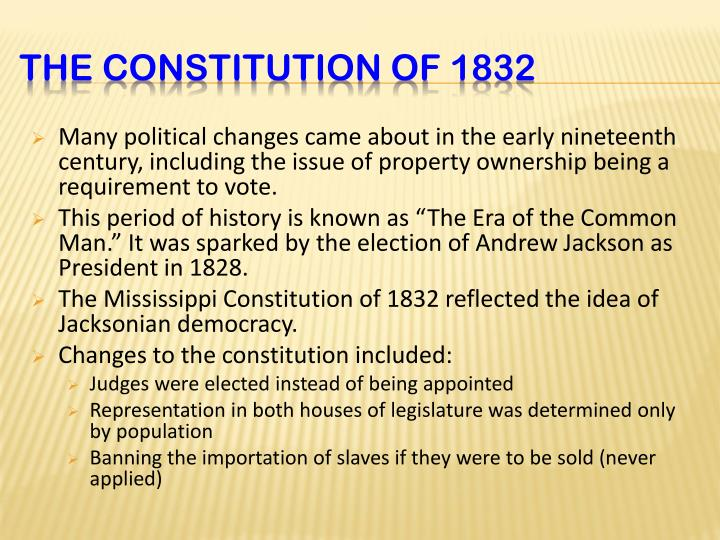 Many political changes came about in the early nineteenth century, including the issue of property ownership being a requirement to vote.