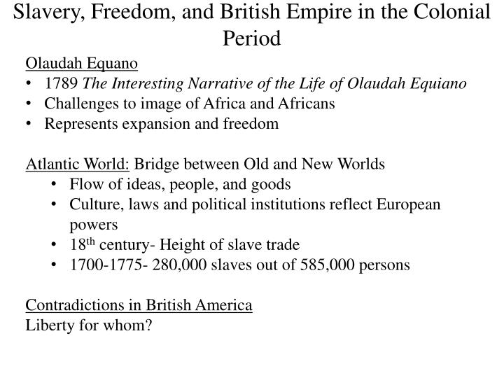 slavery freedom and british empire in the colonial period
