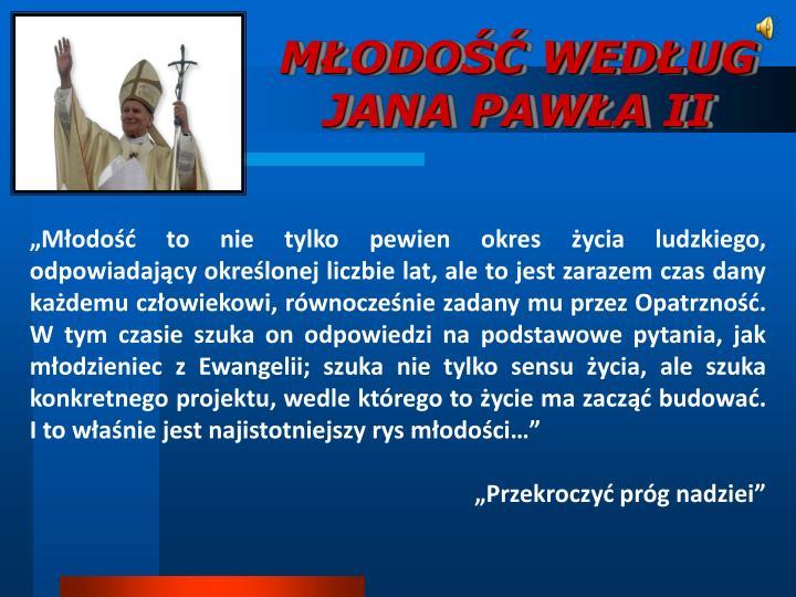 M odo wed ug jana paw a ii
