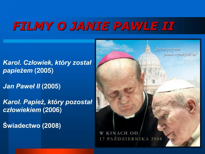 FILMY O JANIE PAWLE II