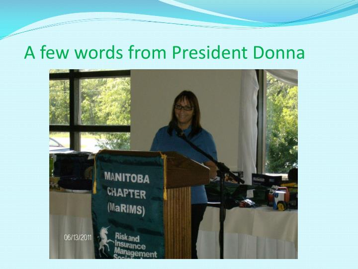 A few words from President Donna