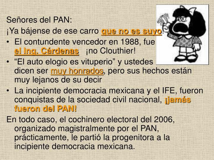 Señores del PAN: