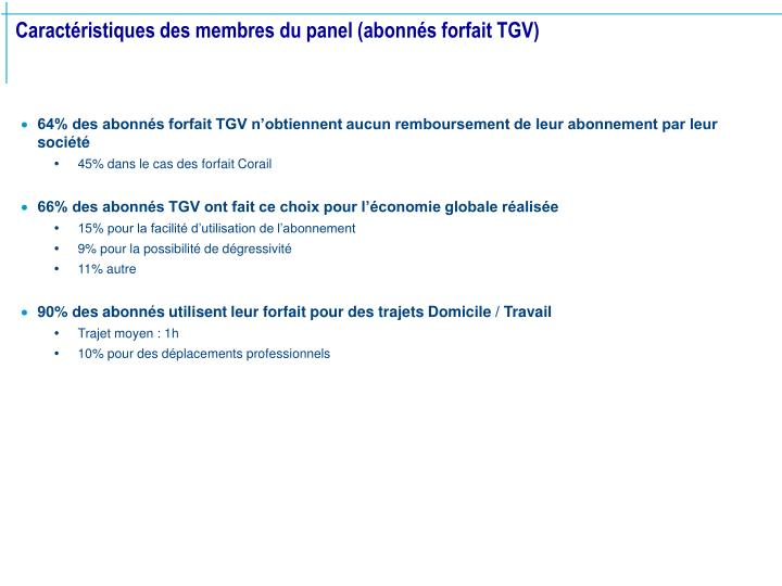 Caract ristiques des membres du panel abonn s forfait tgv