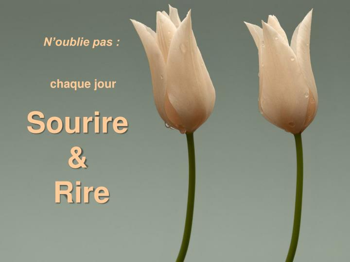 N'oublie pas :