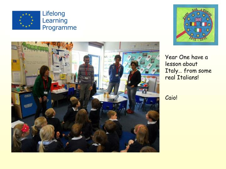 Year One have a lesson about Italy… from some real Italians!