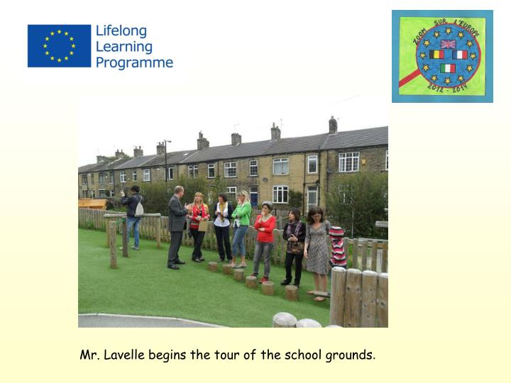 Mr. Lavelle begins the tour of the school grounds