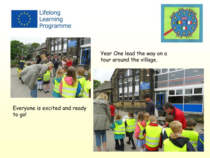 Year One lead the way on a tour around the village.