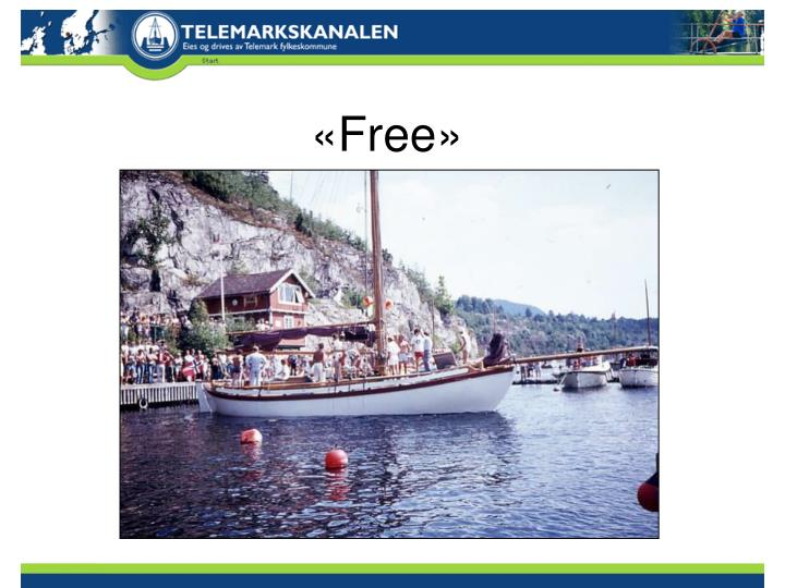 «Free»