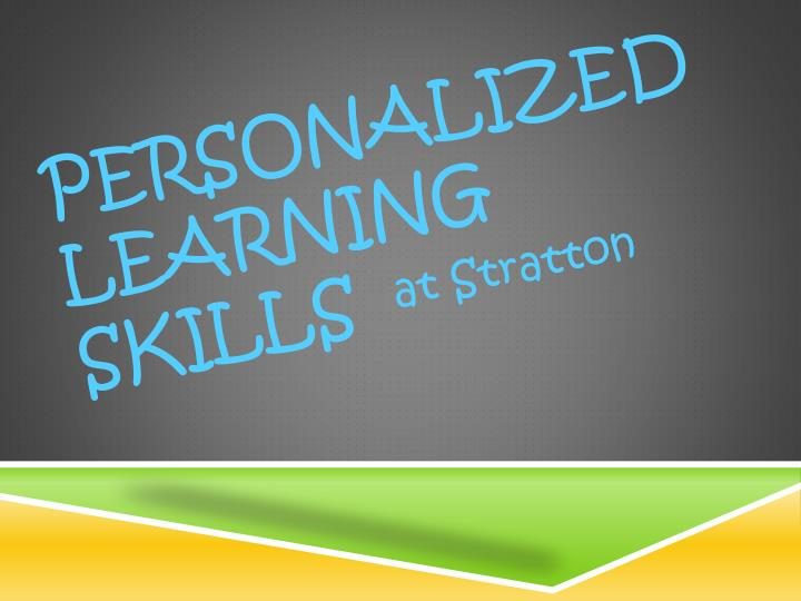 Personalized learning skills1