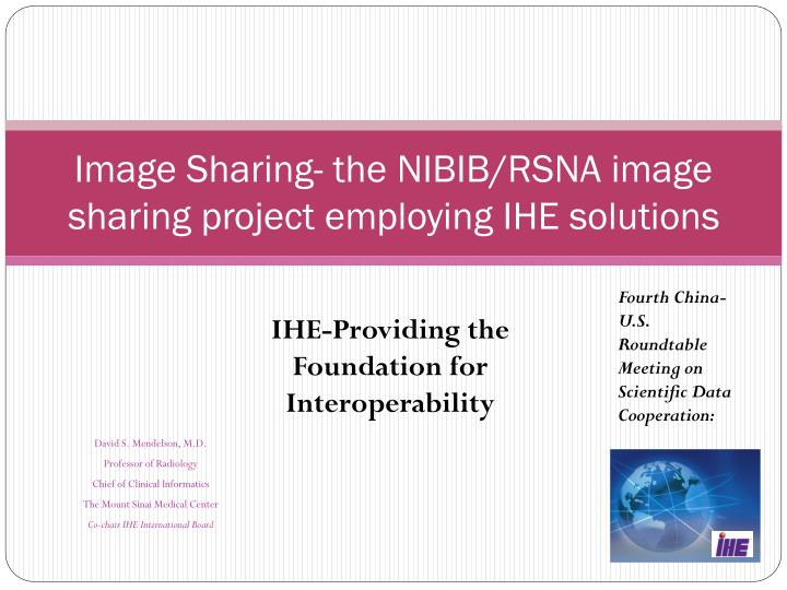 image sharing the nibib rsna image sharing project employing ihe solutions