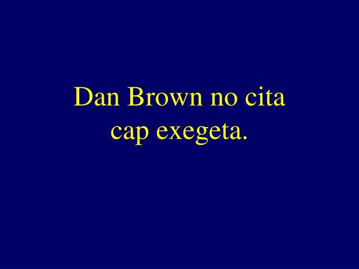 Dan Brown no cita