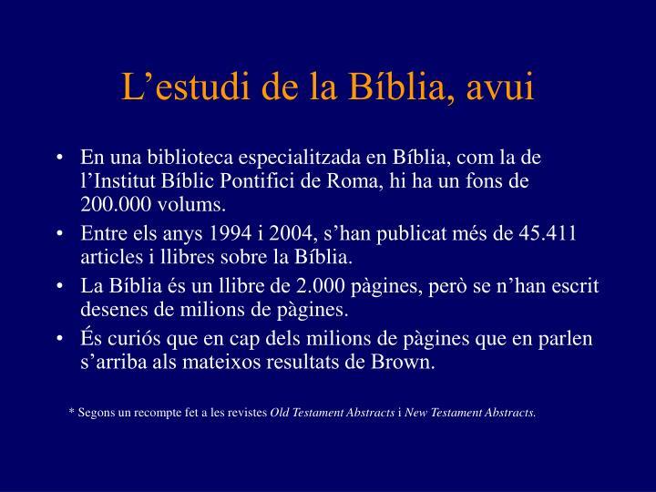 L'estudi de la Bíblia, avui