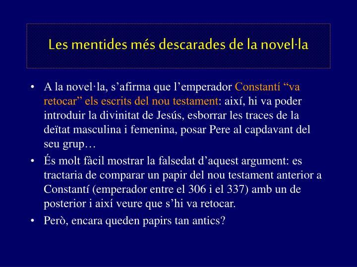 Les mentides més descarades de la novel·la