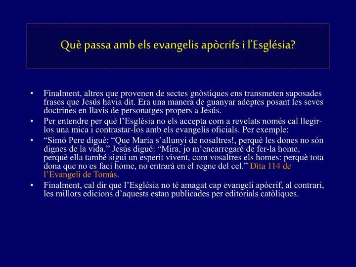 Què passa amb els evangelis apòcrifs i l'Església?