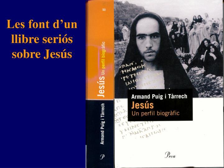Les font d'un llibre seriós sobre Jesús