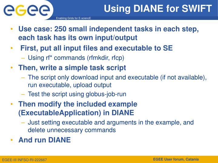Using DIANE for SWIFT