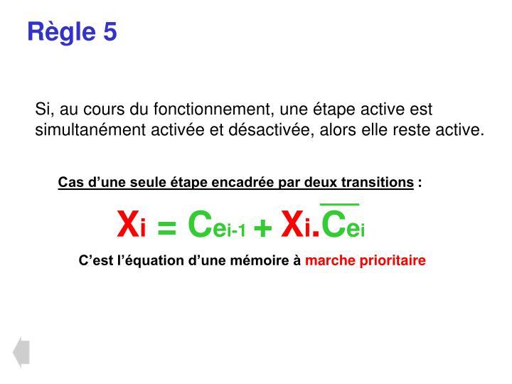 Règle 5