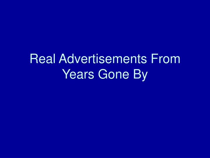 Real advertisements from years gone by