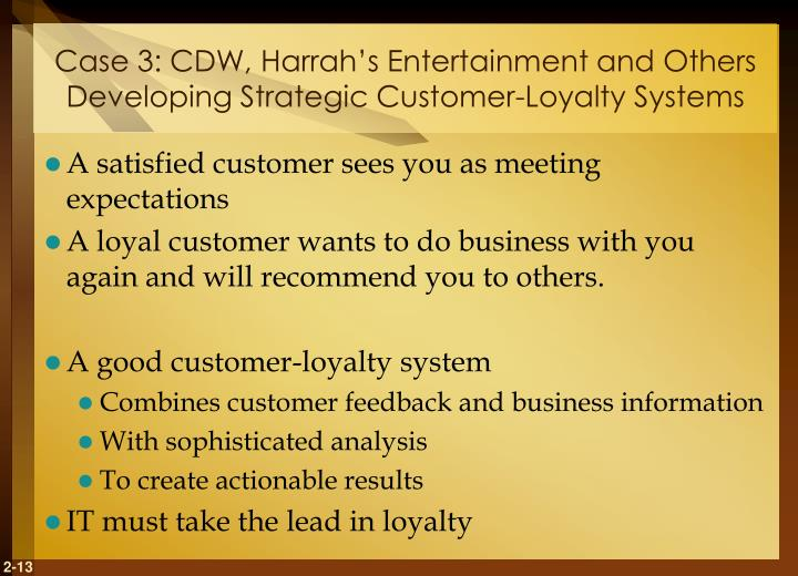 Case 3: CDW, Harrah's Entertainment and Others