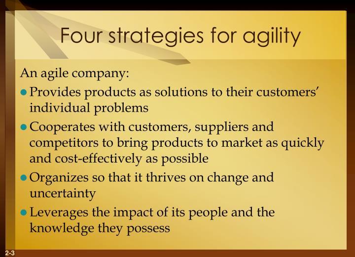 Four strategies for agility