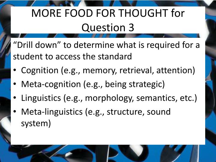 MORE FOOD FOR THOUGHT for Question 3
