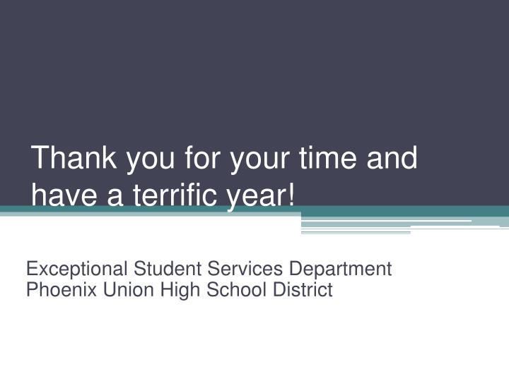 Thank you for your time and have a terrific year!